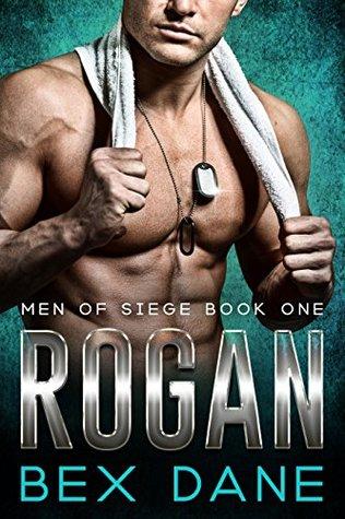 Rogan (Men of Siege, #1)