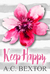 Keep Happy by A.C. Bextor