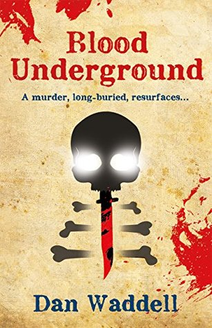 Blood Underground: A Blood Detective Short Story