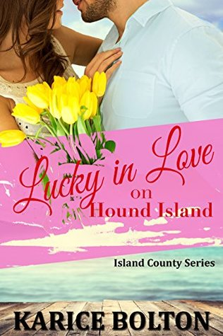 Lucky in Love on Hound Island (Island County #8)