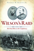 Wilson's Raid: The Final Blow to the Confederacy