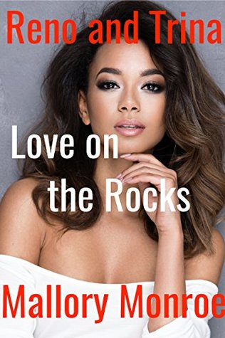Reno and Trina: Love On the Rocks (Romancing the Mob Boss #18)