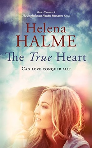 The True Heart by Helena Halme