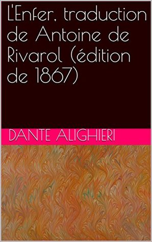 L'Enfer, traduction de Antoine de Rivarol (édition de 1867)