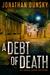 A Debt of Death (Adam Lapid...