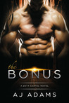 The Bonus  (Zeta Cartel, #1)