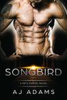 Songbird  (Zeta Cartel, #2)