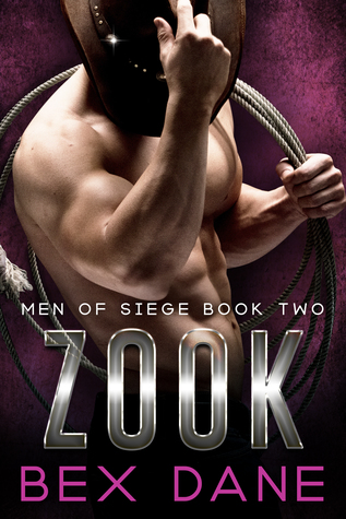 Zook (Men of Siege, #2)