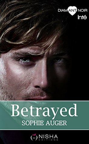 Betrayed Sweetness - Intégrale