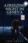 A Freezing Night in Geneva