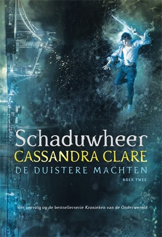 Schaduwheer by Cassandra Clare (De duistere Machten #2)