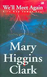 We'll Meet Again - Kita Kan Jumpa Lagi by Mary Higgins Clark