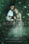 Enchant by Micalea Smeltzer