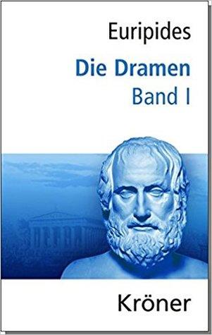 Die Dramen - Band 1