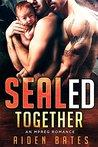 SEALed Together: An Mpreg Romance