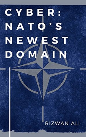 Cyber: NATO's Newest Domain: Pathway to Implementation -- A Cyberspace Roadmap