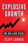 Explosive Growth by Cliff Lerner