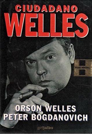 El libro de Ciudadano Welles autor Orson Welles EPUB!