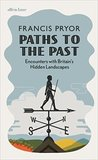Paths to the Past: Encounters with England&