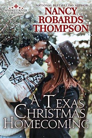 A Texas Christmas Homecoming (Whiskey River Christmas Book 3)
