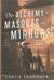 An Alchemy of Masques and Mirrors (The Risen Kingdoms, #1)