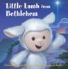 The Little Lamb from Bethlehem by Christine Stevens Mower