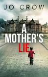 A Mother's Lie (The Secrets of Suburbia #1)