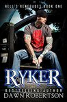 Ryker by Dawn Robertson