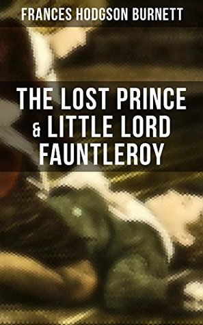 The Lost Prince & Little Lord Fauntleroy