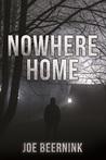 Nowhere Home (Nowhere #2)