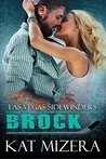Las Vegas Sidewinders: Brock
