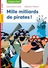 Mille milliards de pirates by Gérard Moncomble