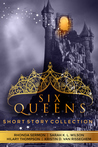 Six Queens (Enlighten #0.5, Midnight Chronicles #0.5, Unweaving #0.5, Shift of Shadow and Soul #0.5)