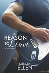 A Reason To Leave (Blackwood Series #3)