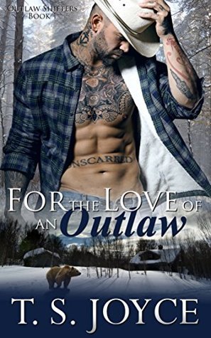 For the Love of an Outlaw (Outlaw Shifters, #1)