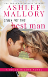 Crazy for the Best Man by Ashlee Mallory