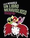 Un libro meraviglioso by Lilly Meraviglia