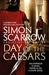 Day of the Caesars by Simon Scarrow