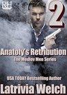 Anatoly's Retribution: Book Two (The Medlov Men 6)