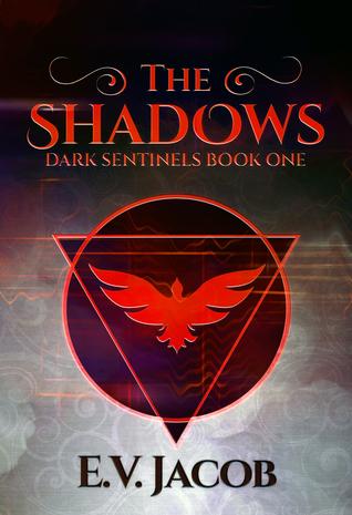 The Shadows (Dark Sentinels, #1)