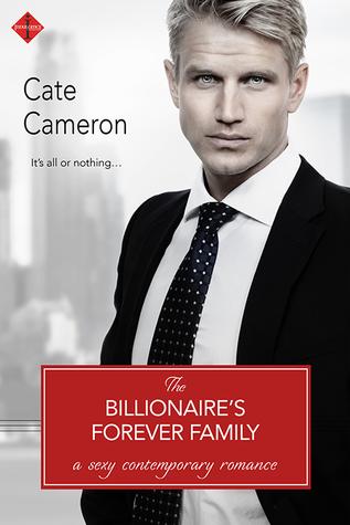 The Billionaire's Forever Family