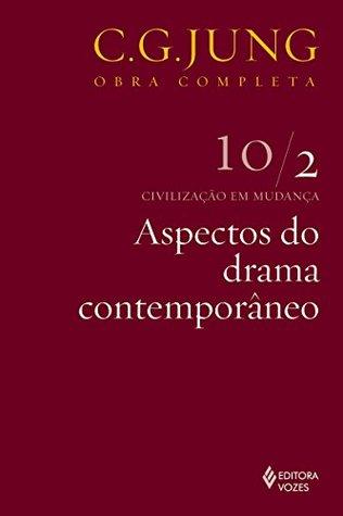 aspectos-do-drama-contemporneo-civilizao-em-mudana-10-2-obras-completas-de-carl-gustav-jung