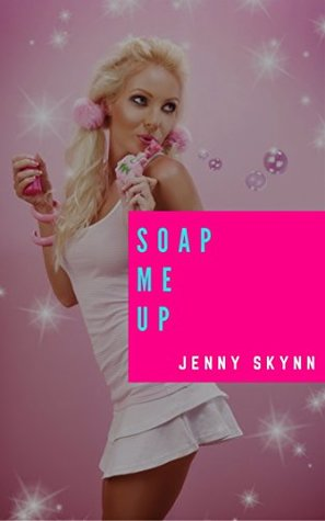 SOAP ME UP!