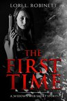 The First Time: A Widow's Web Short Story