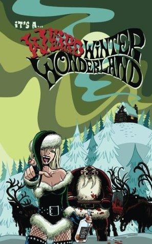 It's A Weird Winter Wonderland