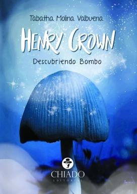 Henry Crown, Descubriendo Bombo