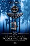 De Orde van de Poortwachters by Oli Veyn