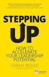 Stepping Up: Accelerate your leadership potential