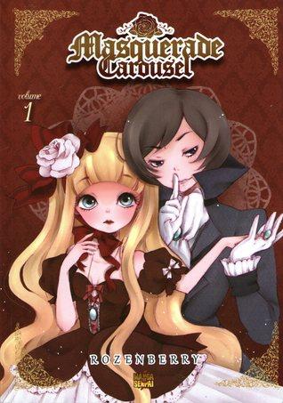 Masquerade carousel: Cendrillon arc, Parte prima, Vol. 1