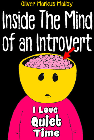 Inside The Mind of an Introvert